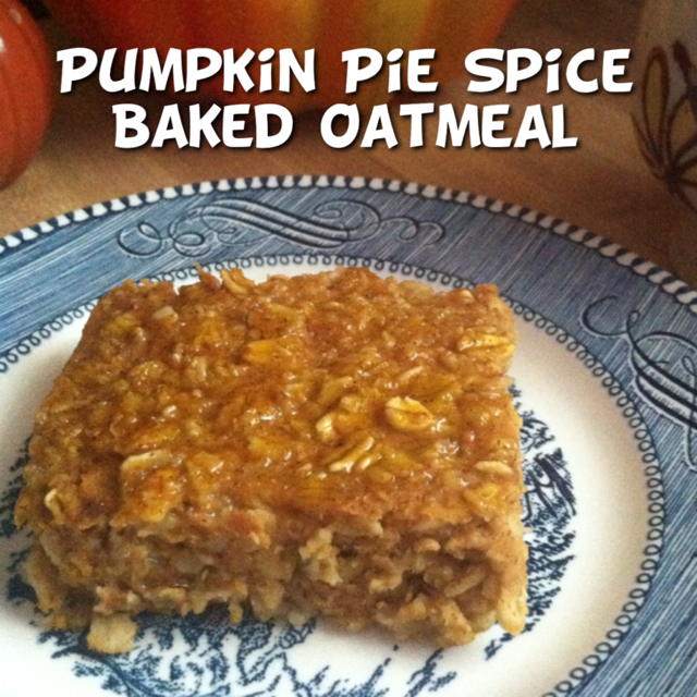 Pumpkin Pie Spice Baked Oatmeal (E) | Heart of a Country Home